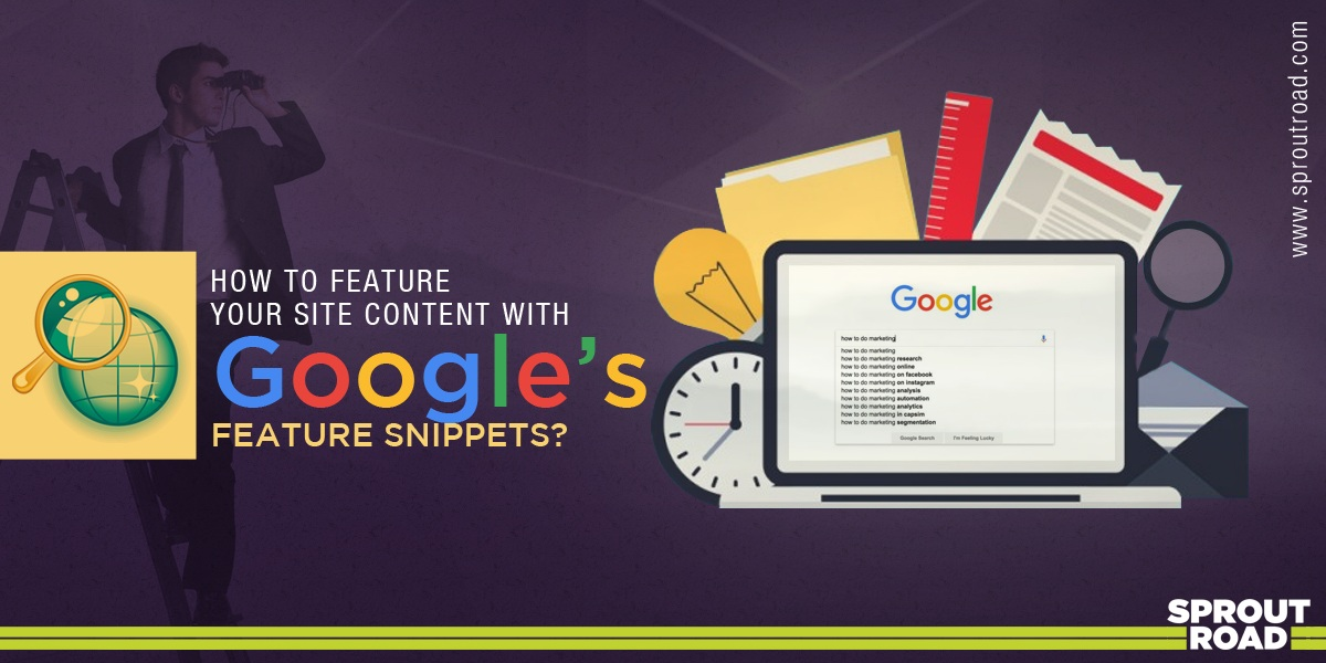 How to Feature Your Site Content with Google's Feature Snippets?