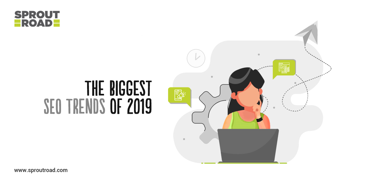 The Biggest SEO Trends of 2019
